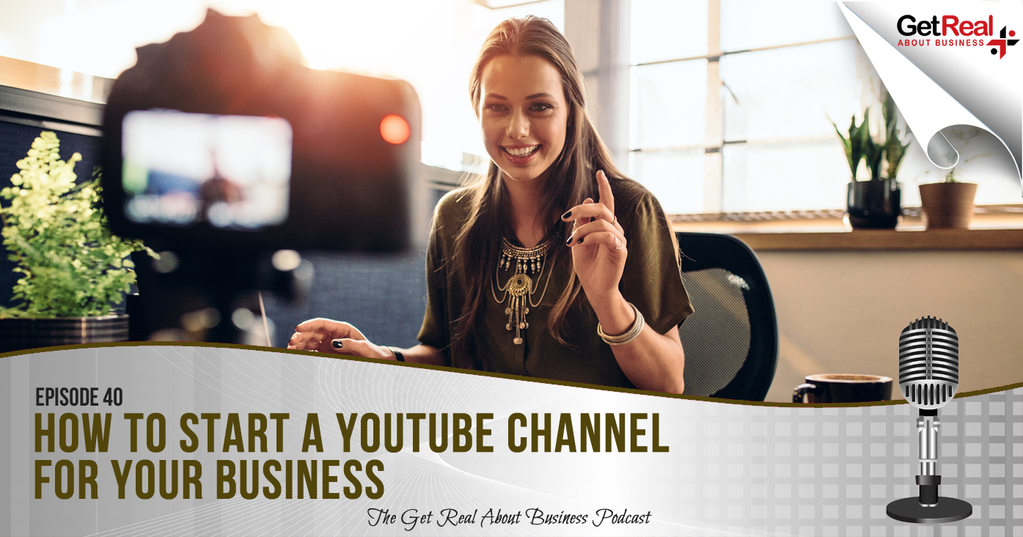 How to Start a YouTube Channel for Your Business