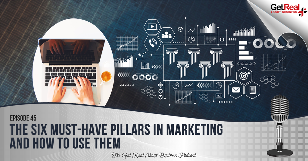 The Six Must-Have Pillars in Marketing