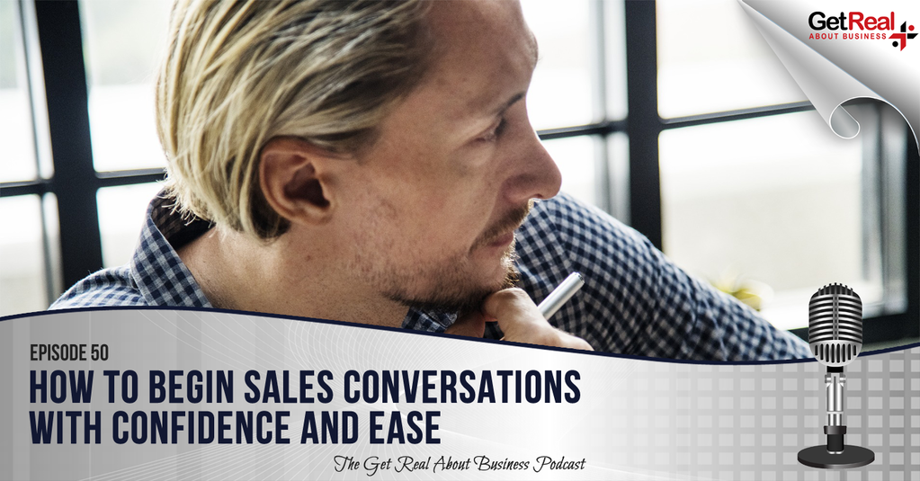 How to Begin Sales Conversation with Confidence and Ease